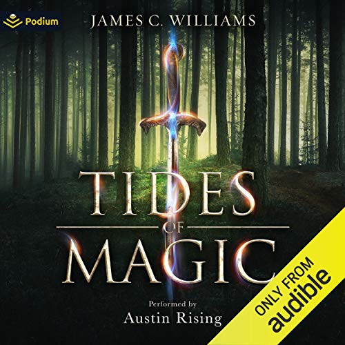 Tides of Magic Audiobook By James C. Williams cover art