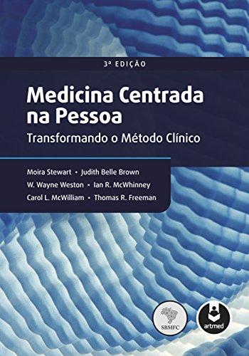 Medicina Centrada na Pessoa: Transformando o Método Clínico