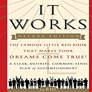 It Works, Deluxe Edition     The Famous Little Red Book That Makes Your Dreams Come True!              By:                                                                                                                                 RHJ                               Narrated by:                                                                                                                                 Mitch Horowitz                      Length: 45 mins     270 ratings     Overall 4.7