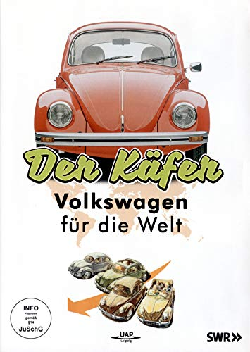 Der Käfer- Ein Volkswagen für die Welt