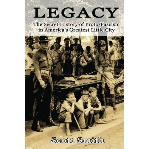 Legacy: The Secret History of Proto-Fascism in America's Greatest Little City (English Edition)