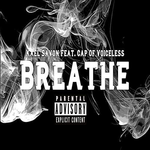 Kael Savon feat. Cap of Voiceless