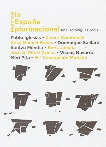 Repensar la España plurinacional (Argumenta)