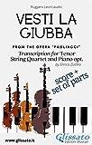 Vesti la giubba - Tenor, Strings and Piano opt. (score & parts): from the opera 'Pagliacci' (Italian Edition)