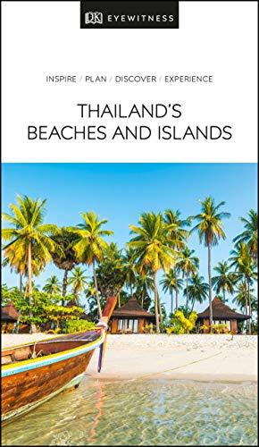 DK Eyewitness Thailand's Beaches and Islands