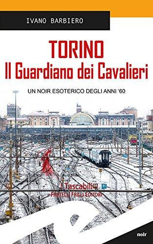 Torino. Il guardiano dei cavalieri