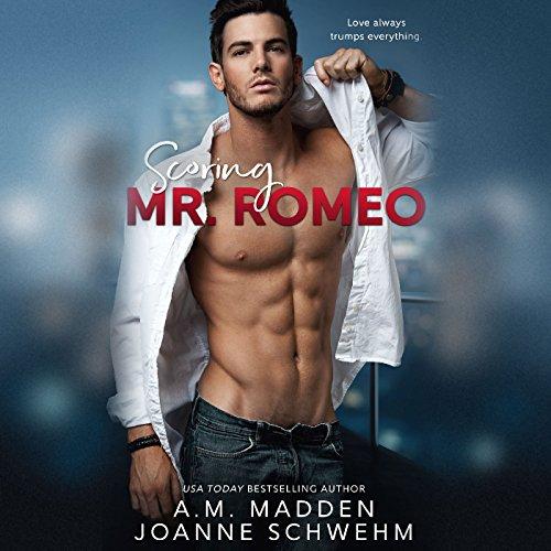 Scoring Mr. Romeo audiobook cover art