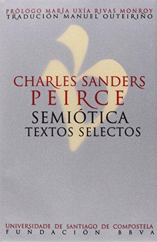 Semiótica. Textos selectos
