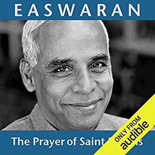 The Prayer of Saint Francis                   By:                                                                                                                                 Eknath Easwaran                               Narrated by:                                                                                                                                 Eknath Easwaran                      Length: 1 hr and 2 mins     28 ratings     Overall 4.2
