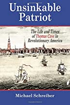 Unsinkable Patriot: The Life and Times of Thomas Cave in Revolutionary America
