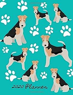 2020 Planner: 2020 Weekly Planner Organizer Dated Calendar And ToDo List Tracker Notebook Wire Hair Fox Terrier Dog