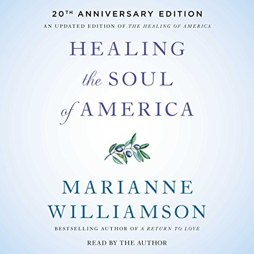 Healing the Soul of America - 20th Anniversary Edition audiobook cover art