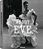 All About Eve - Eve Arnold (Photographer)