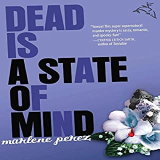 Dead Is a State of Mind  audiobook cover art