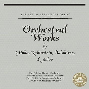 Orchestral Works by Glinka, Rubinstein, Balakirev, Lyadov