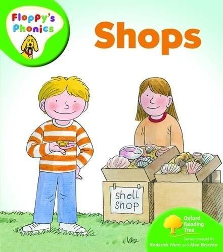 Oxford Reading Tree: Level 2: Floppy's Phonics: Shopsの詳細を見る