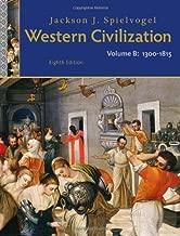 Western Civilization: Volume B: 1300 to 1815 8th edition by Spielvogel, Jackson J. (2011) Paperback