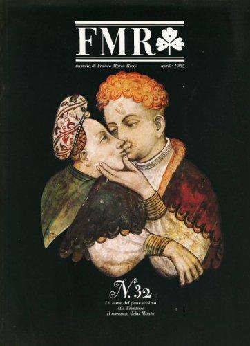 FMR n. 32 aprile 1985; La notte del pane azzimo, Alla Fronteira, Il romanzo della Manta (Sgarbi)