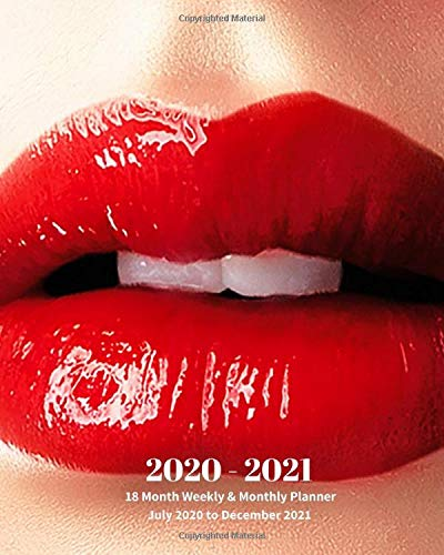 Compare Textbook Prices for 2020 - 2021 | 18 Month Weekly & Monthly Planner July 2020 to December 2021: Red Lips Lipsticks Monthly Calendar with U.S./UK/ ... & Economics Office Equipment & Supplies  ISBN 9798617749245 by Book Press, Dazzle