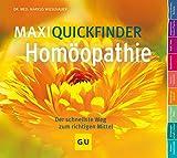 MaxiQuickfinder Homöopathie: Der schnellste Weg zum richtigen Mittel (GU Quickfinder Körper, Geist & Seele)