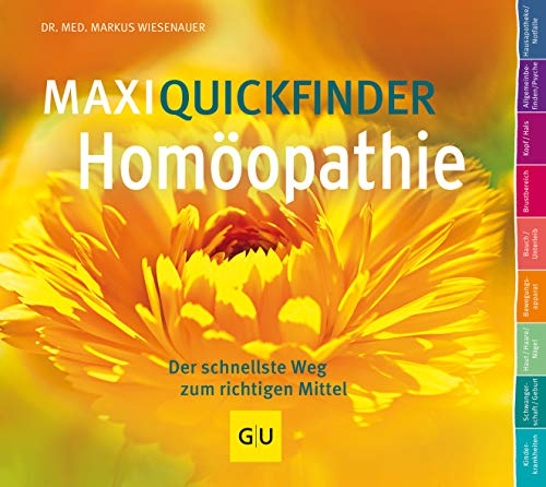 Wiesenauer, Markus<br /> MaxiQuickfinder Homöopathie: Der schnellste Weg zum richtigen Mittel  - jetzt bei Amazon bestellen