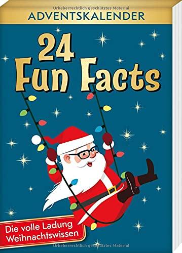 24 Fun Facts - Die volle Ladung Weihnachtswissen: Adventskalender