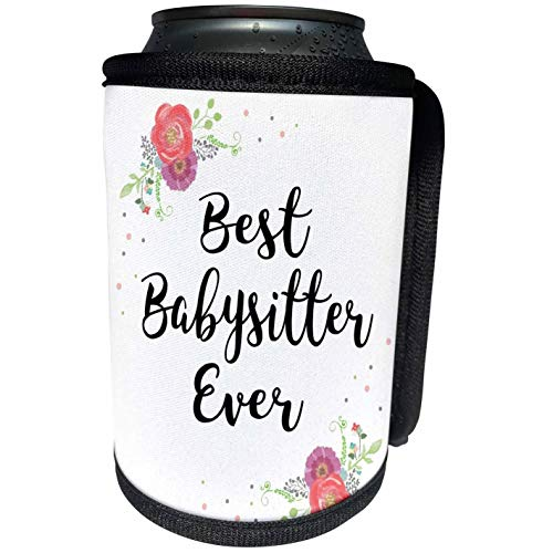 3dRose InspirationzStore - Love Series - Floral Best Babysitter Ever watercolor pink flowers Baby Sitter gift - Can Cooler Bottle Wrap (cc_315723_1)