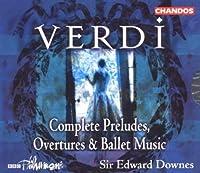 Compl Preludes: Overtures & Ballet 1-4 by Verdi