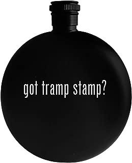 got tramp stamp? - 5oz Round Alcohol Drinking Flask, Black