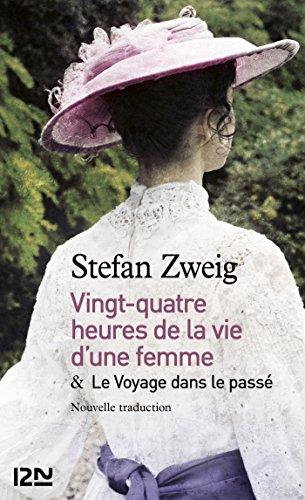 24h de la vie d'une femme suivi de Le Voyage dans le passé (PARASCOLAIRE t. 15664)