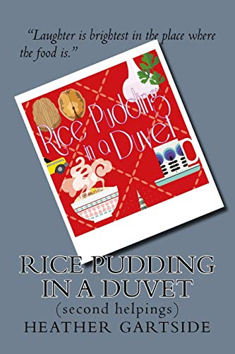 Rice Pudding In A Duvet: second helpings