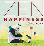 Zen Happiness (A Stillwater Book)
