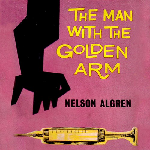 The Man with the Golden Arm audiobook cover art