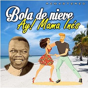 Ay! Mama Inés (Remastered)
