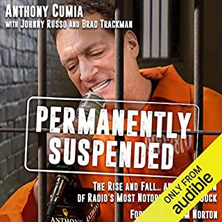 Permanently Suspended: The Rise and Fall... and Rise Again of Radio's Most Notorious Shock Jock cover art