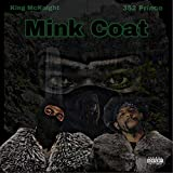 Mink Coat (feat. 352 Prince) [Explicit]