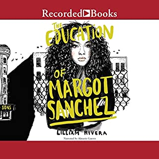 The Education of Margot Sanchez audiobook cover art