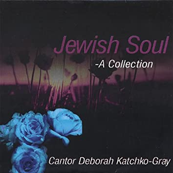 Jewish Soul- a Collection