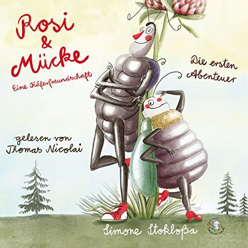 Rosi & Mücke - Eine Käferfreundschaft     Die ersten Abenteuer              Autor:                                                                                                                                 Simone Stokloßa                               Sprecher:                                                                                                                                 Thomas Nicolai                      Spieldauer: 47 Min.     2 Bewertungen     Gesamt 5,0
