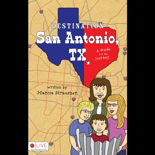 Destination San Antonio, TX audiobook cover art