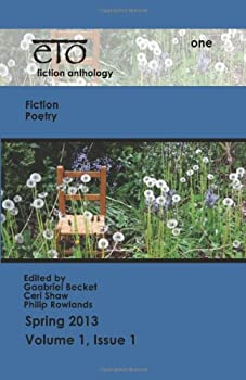 eto, Volume One: a biannual fiction anthology: 1 1484809068 Book Cover