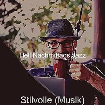 Stilvolle (Musik)