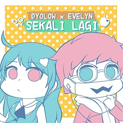 Dyolow feat. Evelyn Vtuber