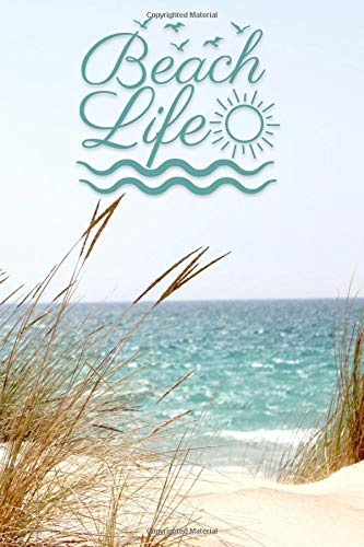 Beach Life: Notebook Journal - Pretty Ocean View - Blank Lined 120 Pages - 6 x 9 Inches - Softcover - Gift for Beach and Flip Flop Lovers