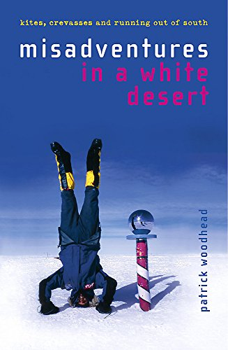 Misadventures in a White Desert