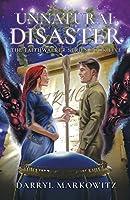 Unnatural Disaster: The Faithwalker Series Book Five