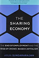 The Sharing Economy: The End of Employment and the Rise of Crowd-Based Capitalism (The MIT Press)