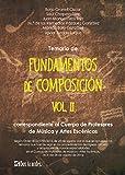 Temario de Fundamentos de composición VOL. II: Correspondiente al Cuerpo de Profesores de Música y Artes Escénicas