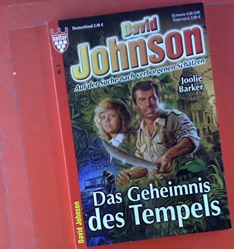 David Johnson, Nr. 3. Auf der Suche nach verborgenen Schätzen. Das Geheimnis des Tempels.
