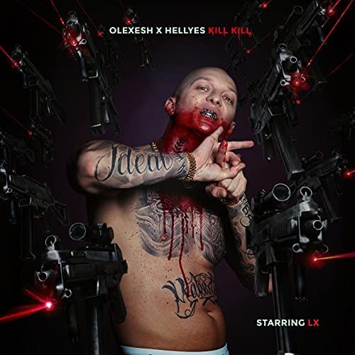 KILL KILL [Explicit]